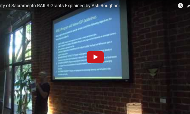 Video: City of Sacramento RAILS Grants Explained by Ash Roughani