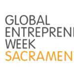 Global Entrepreneurship Week in Sacramento