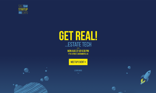 Sacramento Startup Expo 10: Get Real! … Estate Tech
