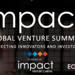 Launch of Impact Venture Capital and Impact Global Venture Summit