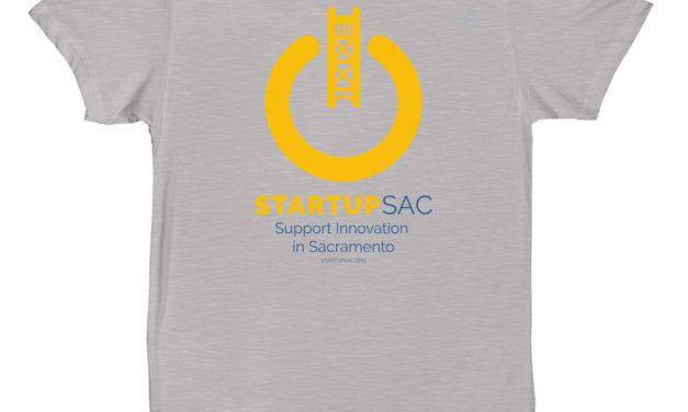 Last Chance to Get Your StartupSac Launch T-Shirt