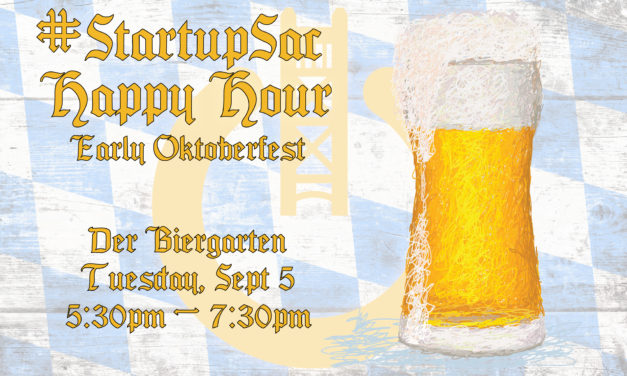 Networking Oktoberfest-style on Tap for Next StartupSac Happy Hour