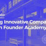 10X Sacramento: Building Innovative Companies through Founder Academy